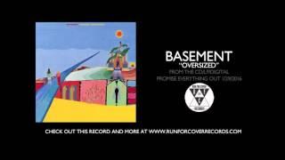 "Basement - ""Oversized"" (Official Audio)"