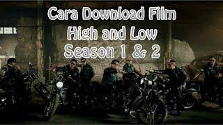 Cara Download Film High and Low Season 1 & 2 Termudah Di HP