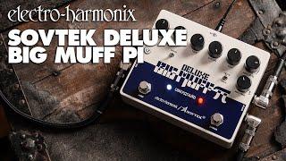 Electro Harmonix Sovtek Deluxe Big Muff Pi Video