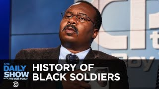 CP Time: Contributions of the Black Soldier | The Daily Show