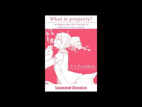【First Memoir】 Pierre-Joseph Proudon (1840) What is Property? - Progressive Genres Mix