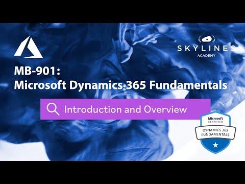 MB-901- Microsoft Dynamics 365 Fundamentals - Course ... - YouTube