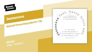 Jazzanova   Behold These Days (Berlin '74)