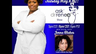 The Ask Dr. Renee Show with Jonna Blakes