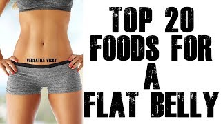 20 Foods To Eat For A Flat Belly / Flat Stomach
