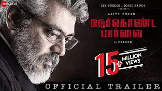 Nerkonda Paarvai  - Official Trailer