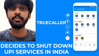 Truecaller decides to shut down UPI services in India | TECHBYTES