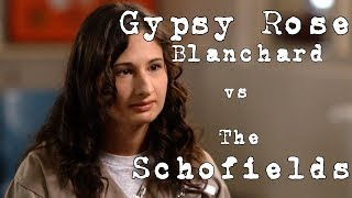 Gypsy Rose Vs The Schofields