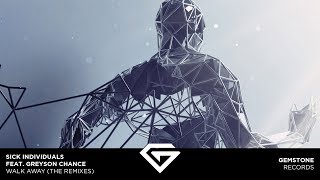 SICK INDIVIDUALS feat. Greyson Chance - Walk Away (Rich Edwards Remix)