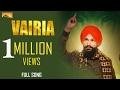 Download Video Vairia (Full Song) | Indira Dhillon | Latest Punjabi Songs | White Hill Music