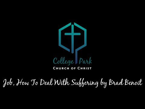 Job, How To Deal With Suffering by Brad Benoit