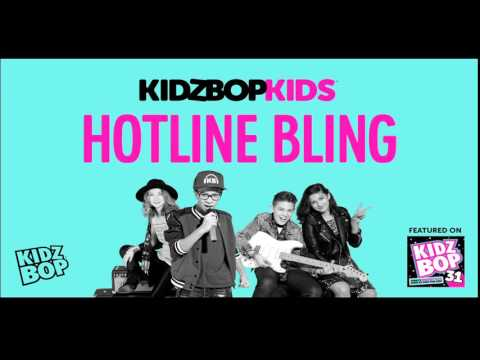 KIDZ BOP Kids - Hotline Bling (KIDZ BOP 31)