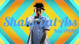 ANARCHY / Shake Dat Ass feat. AISHA