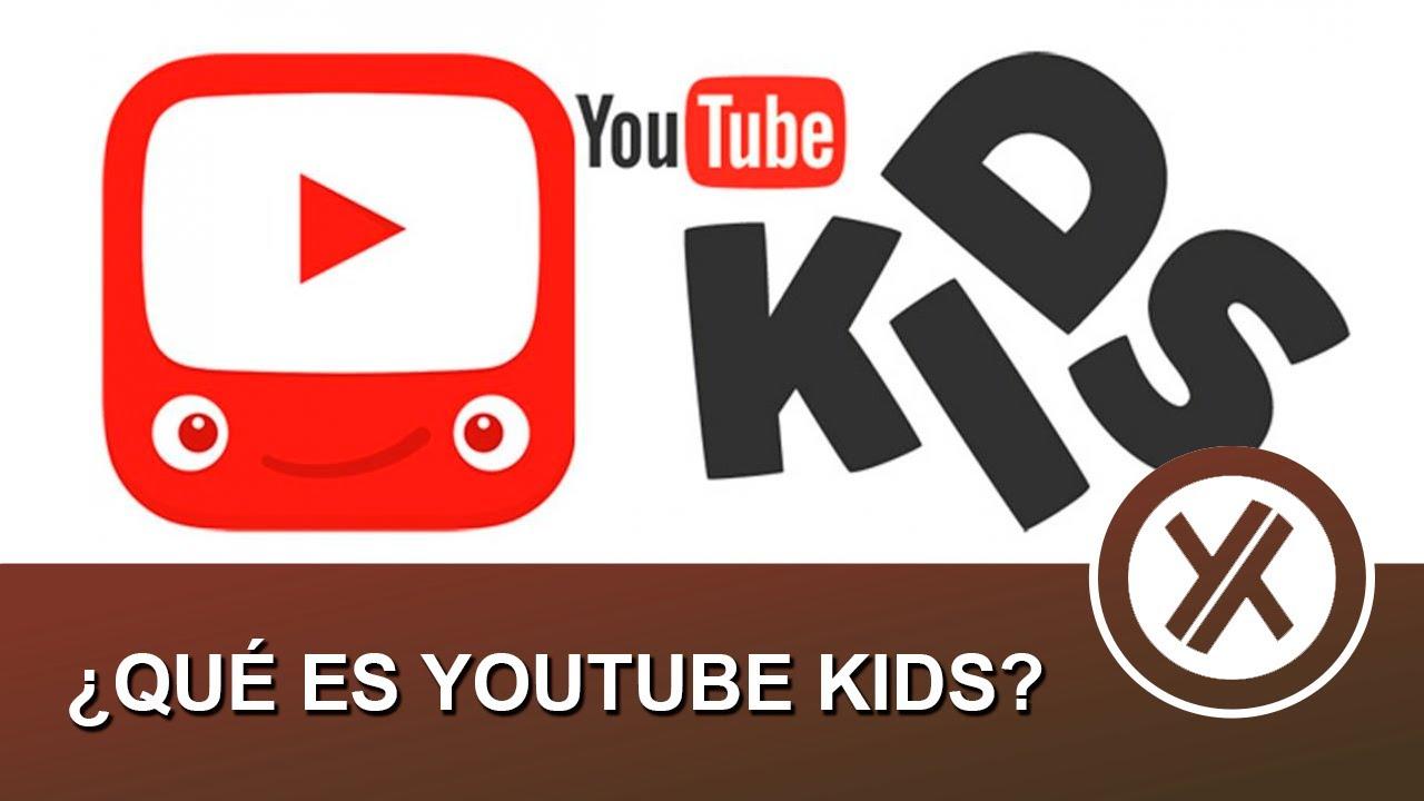 ¿Qué es y cómo funciona Youtube Kids?