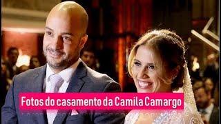 Fotos Do Casamento Da Camila Camargo