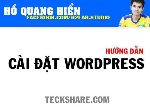 Tự Học SEO Wordpress: Hướng dẫn cài đặt Wordpress (Setup mã nguồn)