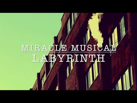 Miracle Musical - Labyrinth [LYRICS]