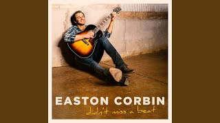 Easton Corbin Back To Me