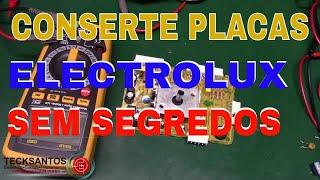 PLACAS ELETROLUX TESTANDO COMPONENTES SEM SEGREDOS