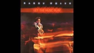 Barry White - Baby, We Better Try To Get It Together
