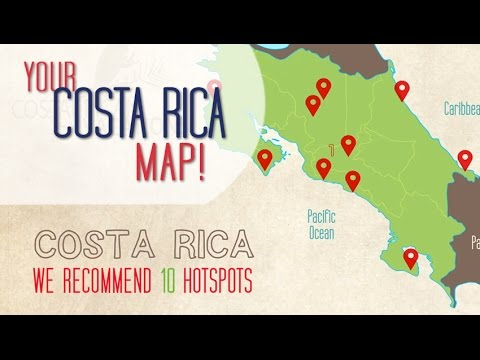 COSTA RICA MAP Top Highlights in under 3mins