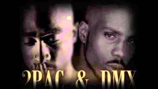 2Pac Shakur Ft. DMX - Don't Stop , Keep Going! ( New )