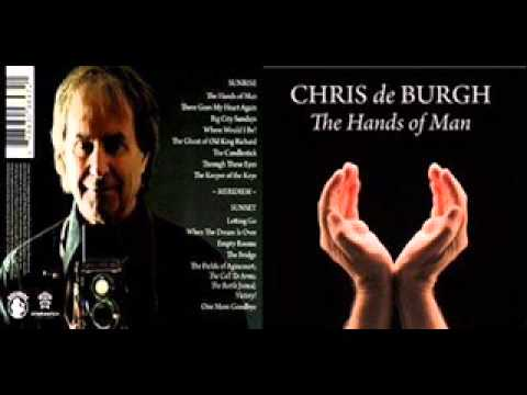 04 Chris de Burgh - Where Would I Be (The Hands of Man)