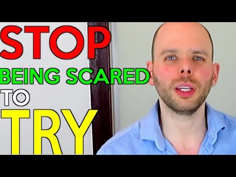Stop Being Scared To Fail