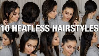 10 EASY BACK TO SCHOOL HEATLESS HAIRSTYLES 😱 2 - 4 MINS EACH!!