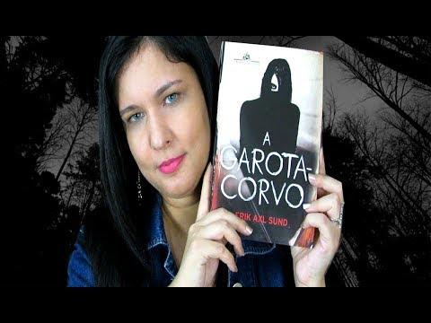 A garota Corvo - Autor: Erik Axl Sund
