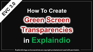 How to Create Moving Green Screen Transparencies in Explaindio 3.0