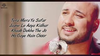 Maana Dil Da Hi Mera Hai Kasoor Full Song With Lyrics B Praak
