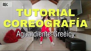 AGUARDIENTE GREEICY TUTORIAL COREOGRAFÍA