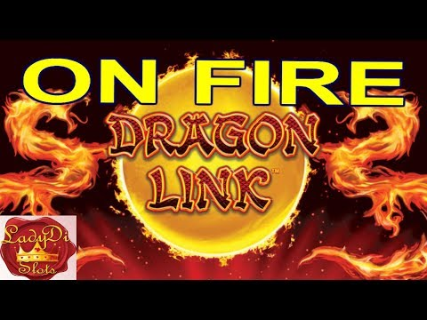 🎰 DRAGON LINK ON FIRE ENJOY WATCHING, POKIES. SLOTS 🎰