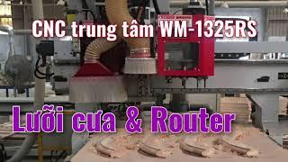 WM-1325RS | Máy cnc trung tâm + lưỡi cưa | quá lợi hại 👍👍👍