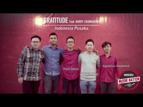 Indonesia pusaka feat Gratitude and Barry Likumahuwa