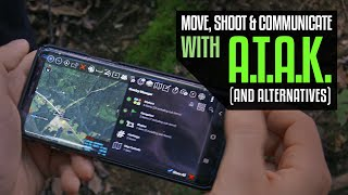 Communications – Move, Shoot, and Communicate with ATAK (and alternatives)