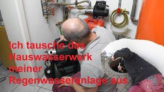 Ich habe das Hauswasserwerk an meiner Regewasseranlage ausgetauscht.