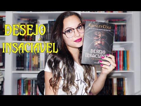 Resenha Desejo Insaciável | Ed. Valentina
