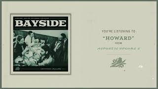 Bayside - Howard (Visual)