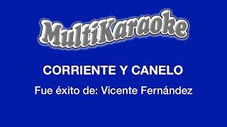 Corriente Y Canelo - Multikaraoke