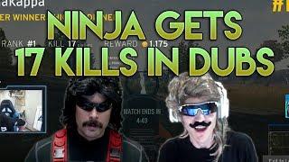 Ninja Drops 17 Kills With Dr DisRespect In Dubs! PUBG