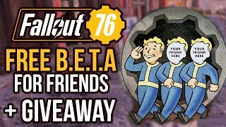FALLOUT 76: How To Get Free BETA Codes For Friends + Key Giveaway!