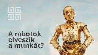 Csak idő kérdése, és a robotok elveszik a munkád?