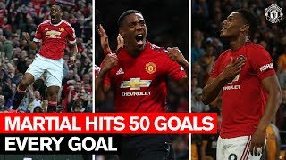 Anthony Martial's 50 Goals for Manchester United | Every Goal
