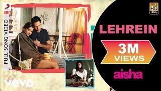 Lehrein Best Video - Aisha|Sonam Kapoor|Abhay Deol|Javed