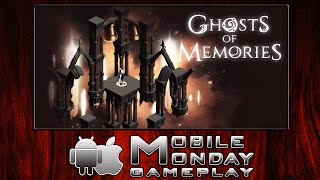 Ghosts of Memories | iOS & Android | #MobileMonday
