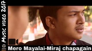 Mero Mayalai-Miraj chapagain Music mp3 full High Quality Mp3 2017(R&B)