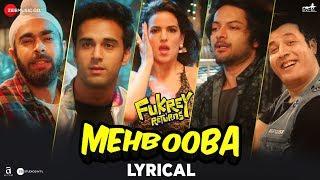Mehbooba - Lyrical | Fukrey Returns | Prem   - YouTube