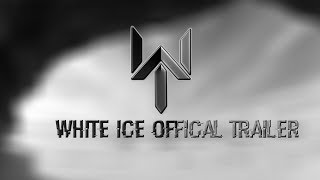 White Ice Official Trailer (2017)